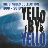 Yello By Yello (The Singles Collection 1980-2010)