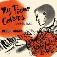 My Piano Covers -J-Pop In Jazz
