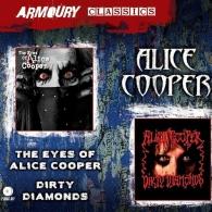 The Eyes Of Alice Cooper/ Dirty Diamonds