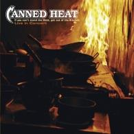 If You Can'T Stand The Heat, Get Out Of The Kitchen - Live In Concert