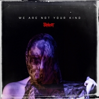 Slipknot (Слипнот): We Are Not Your Kind