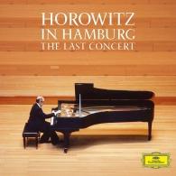 Vladimir Horowitz (Владимир Самойлович Горовиц): Horowitz in Hamburg: The Last Concert