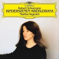Martha Argerich (Марта Аргерих): Schumann: Kinderszenen, Op. 15; Kreisleriana, Op. 16