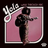 Yola: Walk Through Fire