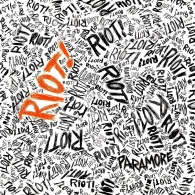Paramore (Параморе): Riot! (Fueled By Ramen 25th Anniversary)