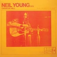 Neil Young (Нил Янг): Carnegie Hall 1970