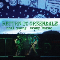 Neil Young (Нил Янг): Return To Greendale