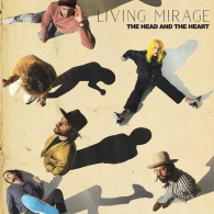 The Head And The Heart (Джошуа Джонсон): Living Mirage