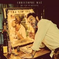 Christophe Mae (Кристоф Маэ): Ma Vie D'Artiste (Nouvelle Edition)