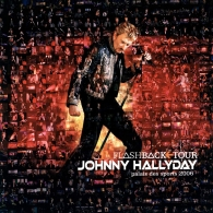 Johnny Hallyday (Джонни Холлидей): Flashback Tour: Palais Des Sports 2006 Couleur