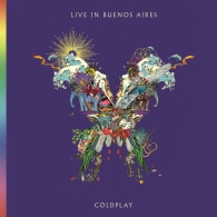 Coldplay (Колдплей): Live In Buenos Aires