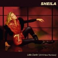 Sheila: Little Darlin' (2018 New Remixes)