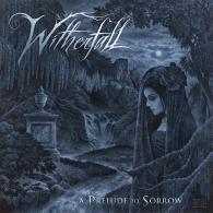 Witherfall: A Prelude To Sorrow