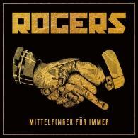 Rogers: Mittelfinger Fur Immer