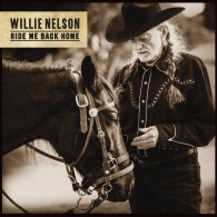 Willie Nelson (Вилли Нельсон): Ride Me Back Home