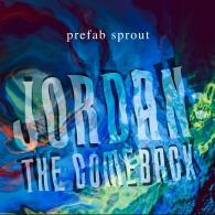 Prefab Sprout (Префаб Спрут): Jordan: The Comeback