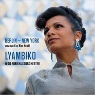 Lyambiko: Berlin - New York