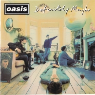 Oasis: Definitely Maybe (25th Anniversary)