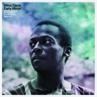 Miles Davis (Майлз Дэвис): Early Minor: Rare Miles From The Complete In A Silent Way Sessions (RSD2019)