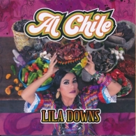 Lila Downs: Al Chile