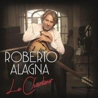 Roberto Alagna (Роберто Аланья): Le Chanteur