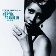 Aretha Franklin (Арета Франклин): Knew You Were Waiting: The Best Of Aretha Franklin 1980-2014
