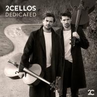 2Cellos (2Селлос): Dedicated