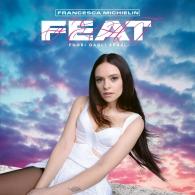 Francesca Michielin: Feat (Fuori Dagli Spazi)