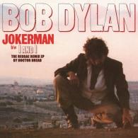 Bob Dylan (Боб Дилан): Jokerman / I And I The Reggae Remix Ep (RSD2021)