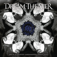 Dream Theater (Дрим Театр): Lost Not Forgotten Archives: Train Of Thought Instrumental Demos