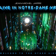 Jean-Michel Jarre (Жан-Мишель Жарр): Welcome To The Other Side ( Live In Notre-Dame VR)