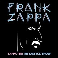 Frank Zappa (Фрэнк Заппа): Zappa '88: The Last U.S. Show