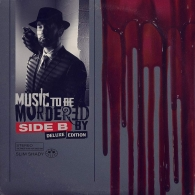 Eminem (Эминем): Music To Be Murdered By - Side B