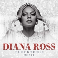 Diana Ross (Дайана Росс): Supertonic: Mixes