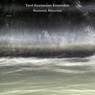 Tord Gustavsen: Restored, Returned