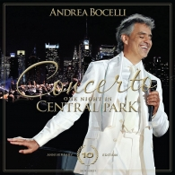 Andrea Bocelli (Андреа Бочелли): Concerto: One night in Central Park - 10th Anniversary