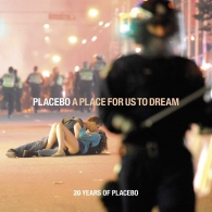 Placebo (Пласебо): A Place For Us To Dream