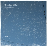 Dominic Miller (Доминик Миллер): Silent Light