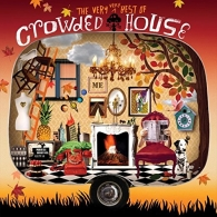Crowded House (Краудед Хорс): The Very Best Of Crowded House