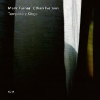 Mark Turner (Марк Тернер): Temporary Kings