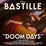 Bastille (Бастилли): Doom Days