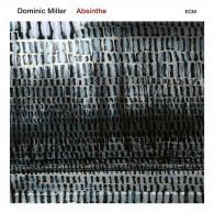 Dominic Miller (Доминик Миллер): Absinthe