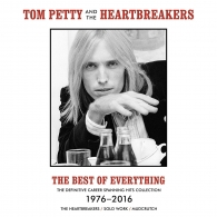 Tom Petty (Том Петти): The Best Of Everything - The Definitive Career Spanning Hits Collection 1976-2016