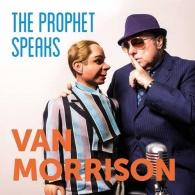 Van Morrison (Ван Моррисон): The Prophet Speaks