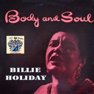 Billie Holiday (Билли Холидей): Body And Soul