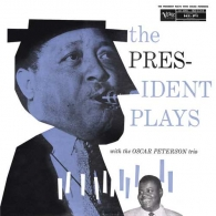 Oscar Peterson Trio: The President Plays With The Oscar Peterson Trio