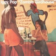 Iggy Pop (Игги Поп): Zombie Birdhouse
