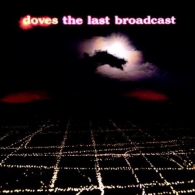 Doves: The Last Broadcast
