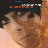 Lou Donaldson (Лу Дональдсон): Alligator Bogaloo