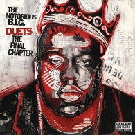The Notorious B.I.G. (Зе Кристофер Джордж Латор Уоллес): Biggie Duets: The Final Chapter (RSD2021)